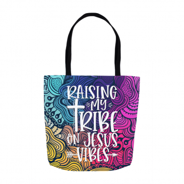 Raising My Tribe On Jesus Vibes Tote Bag