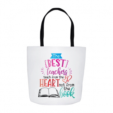 Best Teachers Teach From The Heart Tote Bag