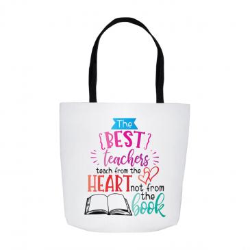 Best Teachers Teach From The Heart Tote Bag