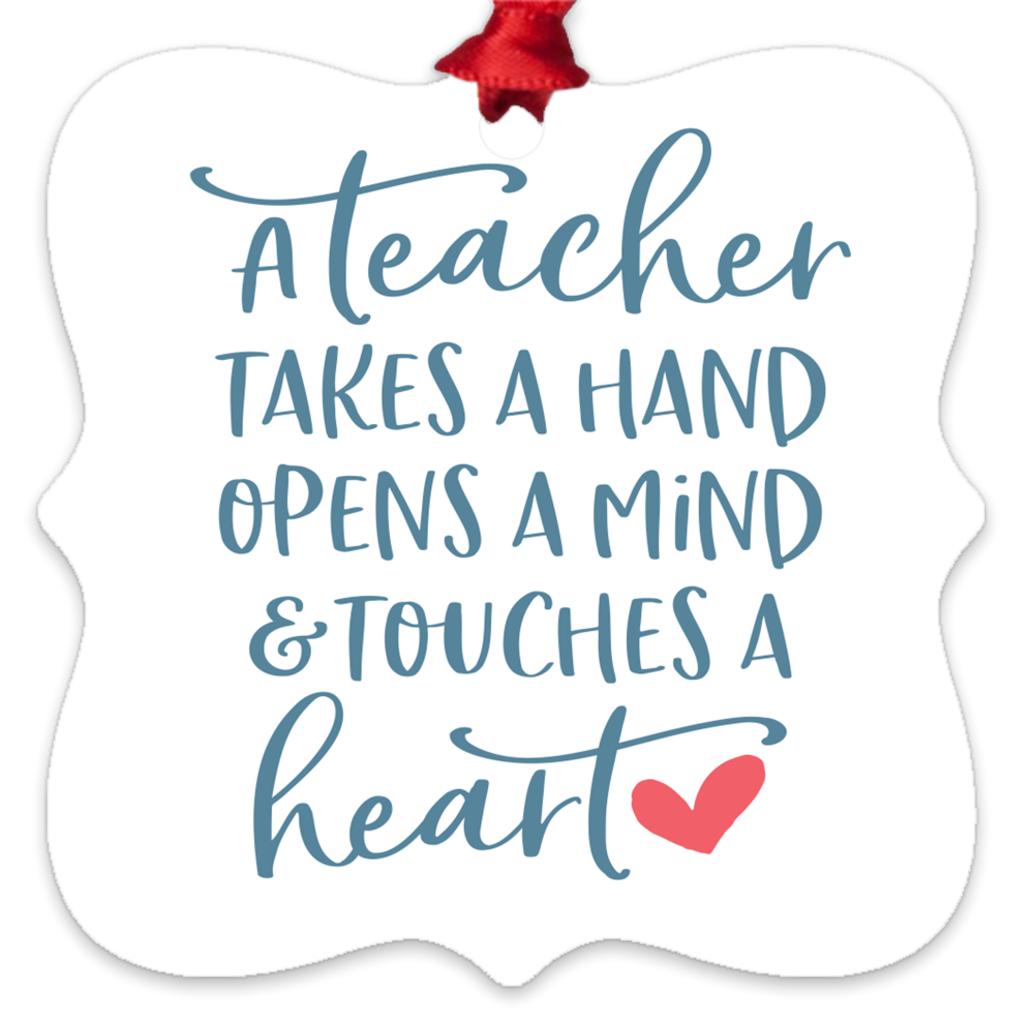 A Teacher Takes A Hand Metal Ornament