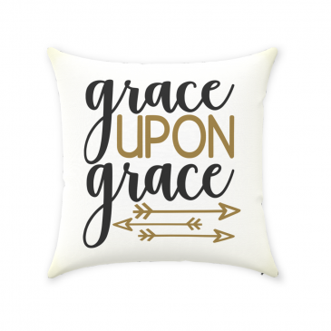 Grace Upon Grace Throw Pillow